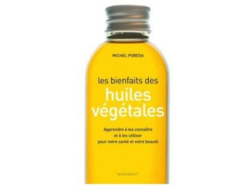 Hachette Livre Hachette Les bienfaits des huiles
