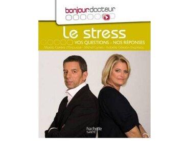 Hachette Livre Hachette Bonjour Docteur le stress