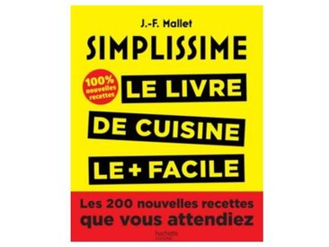 Hachette Livre de cuisine Hachette Simplissime Les 200 nouvelles recettes