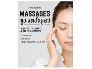 Hachette Livre Hachette Massages qui soulagent